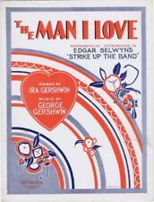 The Man I Love, Strike Up The Band, The Gershwins, 1924 vintage sheet music