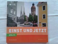 Einst und jetzt - Görlitz - Fotografien von einst und jetzt, Chronik 2011