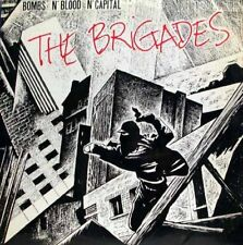 THE BRIGADES - bombs n'blood n'capital LP