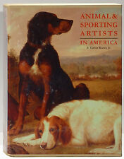 Animal & Sporting Artists in America by F. Turner Reuter signed inscribed