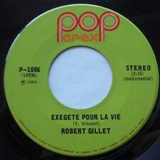 ROBERT GILLET Execrete Pour la Vie CANADA 1969 PSYCH JAZZ FUZZ FUNK SOUL Inst 45