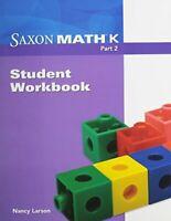 Saxon Math K: Student Workbook Part 2 by SAXON PUBLISHERS