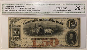 *SCARCE*1862 $1.50 Farmers And Merchants Bank Washington D.C. Graded VF 30