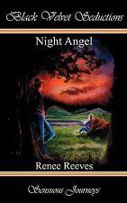 """Night Angel"" Renee Reeves *Near NEW* Black Velvet Seductions / Romance / Erotic"