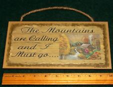"""The Mountains Are Calling Woden Sign  5""""x10"""" Ships Free"""