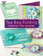 Annies Attic Paper Craft Tea Bag Folding Through the Seasons Paperback Book New