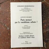 Colloque PARIS Menacé par le VANDALISME URBAIN ? Chr. Prevost-Marcilhacy 1997