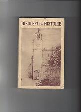 DIEULEFIT ET SON HISTOIRE 1°EDITION DEDICACEE DAUPHINE DROME PROVENCE
