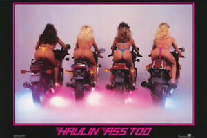 POSTER : HAULIN' ASS TOO - SEXY FEMALE MODELS - FREE SHIPPING !  #1155 RC48 D