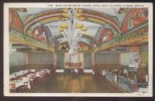Postcard TIJUANA MEXICO  Hotel Agua Caliente Dining Room Interior 1920's