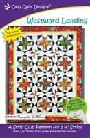Westward Leading Quilt Pattern by Cozy Quilt Designs
