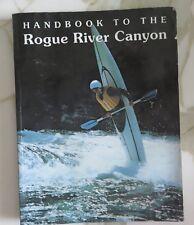 Handbook Rogue River Canyon by Quinn's Staff (1978, Paperback)