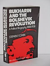 Bukharin and The Bolshevik Revolution a Political Biography 1888 1938  S. Cohen