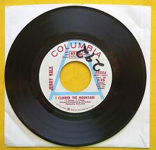 Jerry Vale LOVE NEVER GOES AWAY / I CLIMBED THE MOUNTAIN Radio Station Copy 45