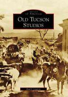 Old Tucson Studios, Az, Paperback by Lawton, Paul J. (EDT), Brand New, Free s...