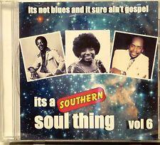 IT'S A SOUTHERN SOUL THING - VOLUME #6 - 21 VA Tracks