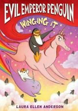 Evil Emperor Penguin: Winging It by Laura Ellen Anderson 9781788451345