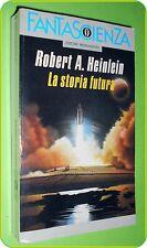 OSCAR DELLA FANTASCIENZA LA STORIA FUTURA  ROBERT HEINLEIN ED MONDADORI