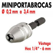 """Mini Portabrocas de Ø 0,2 a 3,4 mm con vástago exagonal 1/4"""" para atornilladoras"""