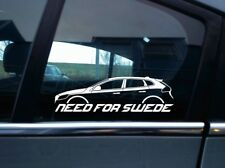 NEED FOR SWEDE sticker - For Volvo V40 (2012-) p1 | D3 | D4 | T4 | T5