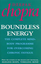 Good, Boundless Energy: The Complete Mind-Body Programme for Beating Persistent