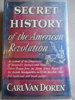 Secret History of the American Revolution, Carl Van Doren (1941) 2nd Printing