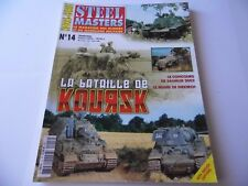 STEEL MASTERS HORS-SERIE ISSUE 14 -KOURSK MILITARY/ WARGAMING MAGAZINE