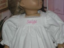"""Saige Embroidered Name Flannel Nightgown 18"""" Doll clothes fits American Girl"""