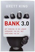 Bank 3.0- Why banking is no longer somewhere you go, but something you do by Bre