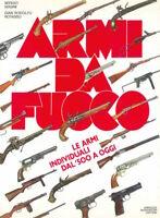 Militaria Masini - Armi da fuoco Armi individuali dal '500 ad oggi - 1^ ed. 1987