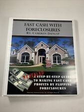 FAST CASH WITH FORECLOSURES Real Estate Course By Cameron Dunlap Missing Disc#3