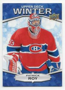 18/19 UPPER DECK SINGLES DAY WINTER Patrick Roy #W6 Unscratched