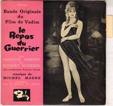 "MICHEL MAGNE / B. BARDOT ""LE REPOS DU GUERRIER"" B.O. FILM 60'S EP  BARCLAY 70473"