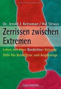 Zerrissen zwischen Extremen: Leben mit einer Borderline-... | Buch | Zustand gut
