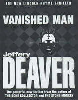 The Vanished Man: Lincoln Rhyme Book 5, Deaver, Jeffery, Very Good Book