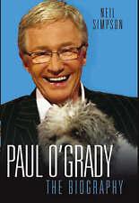 Paul O'Grady: The Biography, Neil Simpson | Hardcover Book | Good | 978184454417