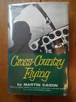 Cross-Country Flying - Martin Caidin *Good 1961 1st edition*