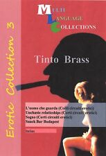 Erotic DVD Collection 3. Tinto Brass. Italian. 4 Movies Collection. Region 0