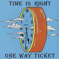 one way ticket - time is right   CD