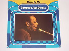 CHAMPION JACK DUPREE -Mercy On Me- LP