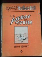 Bd Una Avventura Buffalo Bill la Pietra Che Si Rivolge Rene Giffey 1979 Parigi