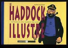 "HERGE ""Le Haddock illustré"" Ed. Casterman Neuf !"