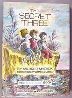 The Secret Three by Mildred Myrick (HC w/ Dust Jacket) 1st Ed. 1963 Harper & Row