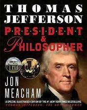 Thomas Jefferson: President and Philosopher by Meacham, Jon -Paperback