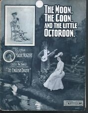 The Moon The Coon and the Little Octoroon 1903 Large Format Sheet Music