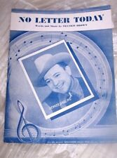 "VINTAGE SHEET MUSIC * NO LETTER TODAY "" GENE AUTRY  1943 PUBLISHED"