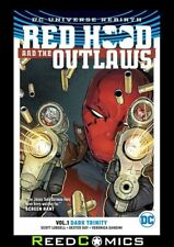 RED HOOD AND THE OUTLAWS VOLUME 1 DARK TRINITY GRAPHIC NOVEL Collect (2016) #1-6