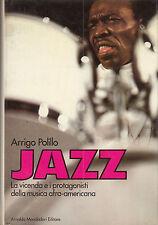 Jazz. La vicenda e i protagonisti della musica afro-americana, A.Polillo **B81