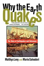 Why the Earth Quakes: The Story of Earthquakes and