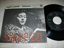 NILLA PIZZI CASETTA IN CANADA/ONDAMARINA * RARE RCA ITALIANA Single *